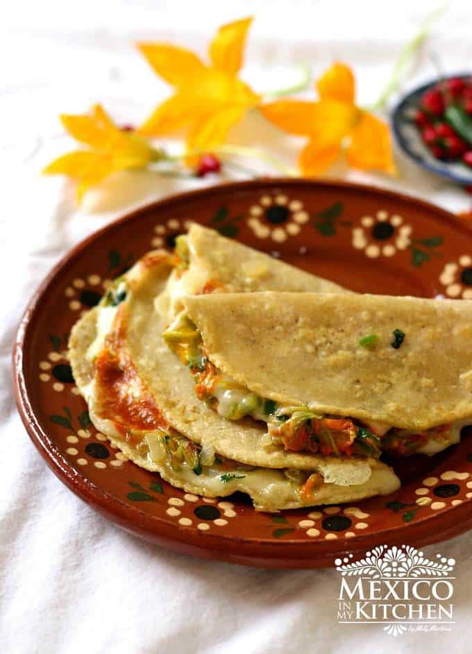 squash blossom quesadilla |Easy Mexican Recipe