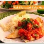 Fish with Mexican Sauce / Filetes de Pescado con Salsa Mexicana