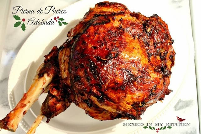 Mexican Christmas Dishes, Roasted Adobada Pork Leg or Shoulder