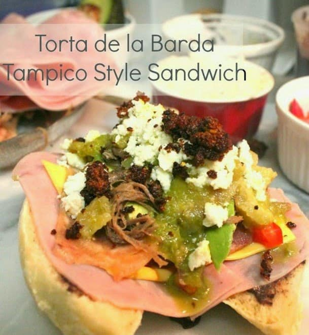 Tampico Style Sandwich - Torta de la Barda | Mexican Game Day Recipes