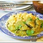 Green Mole / Mole Verde