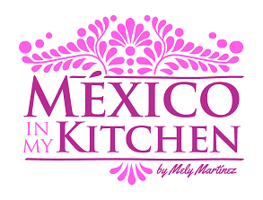 Traditional Homestyle Mexican Food Recipes | Mexico In My Kitchen