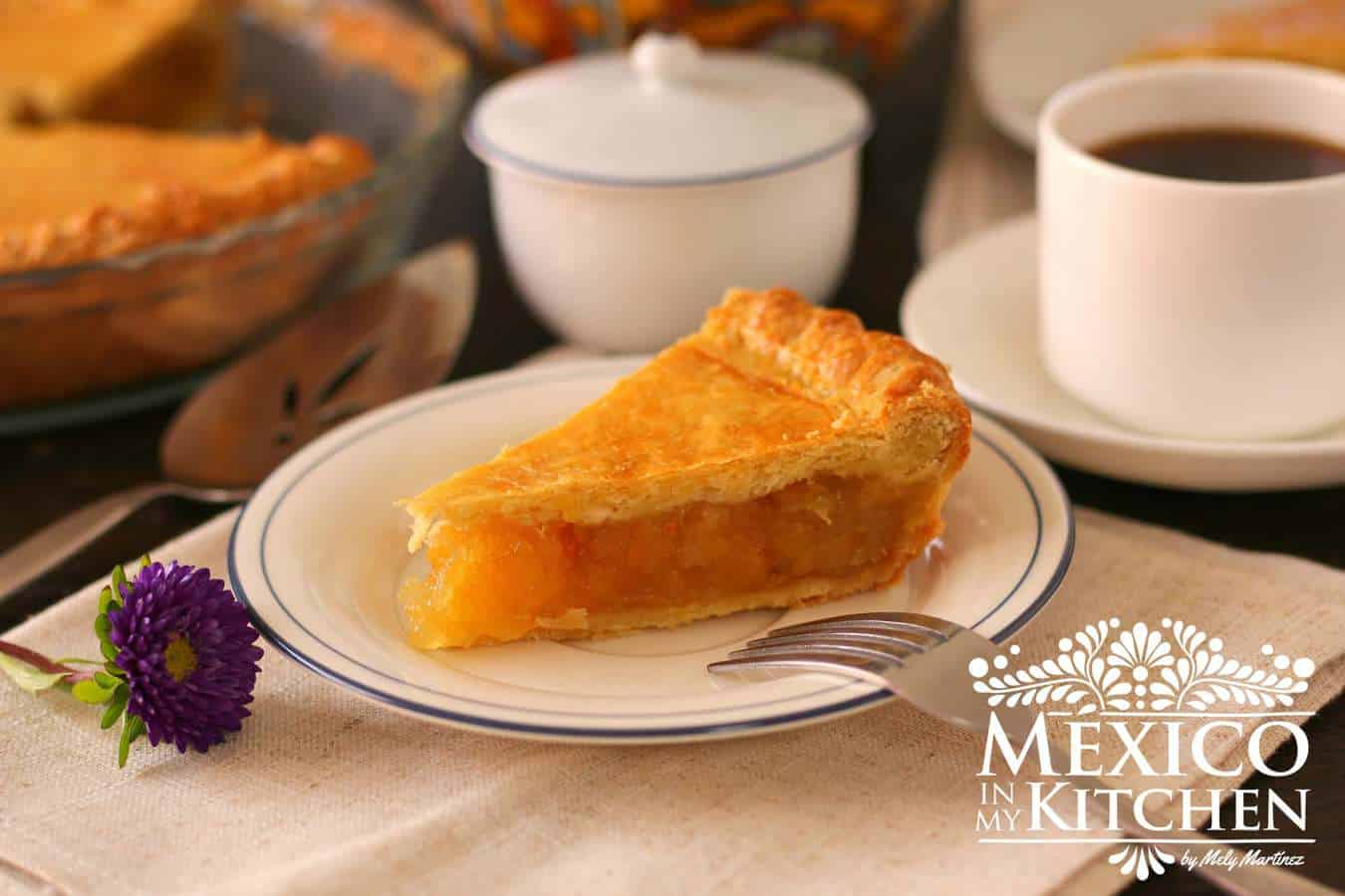 Pineapple pie recipe - Mexico in my Kitchen